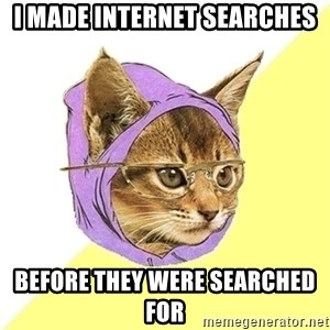 Hipster Kitty - i made internet searches before they were searched for