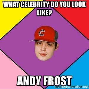 Guffdead - What celebrity do you look like? andy frost