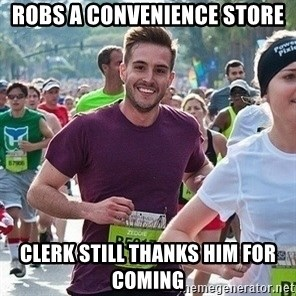 Ridiculously photogenic guy (Zeddie) - robs a convenience store clerk still thanks him for coming