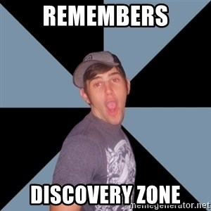 Overly Excited Eric - REMEMBERS DISCOVERY ZONE