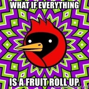 Omsk Crow - What if everything is a fruit roll up.