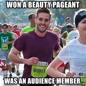 Ridiculously photogenic guy (Zeddie) - Won a beauty pageant was an audience member.