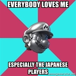 Metal Mario MK7 - Everybody loves me especially the japanese players