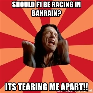 The Room - Should f1 be racing in Bahrain? ITS TEARING ME APART!!