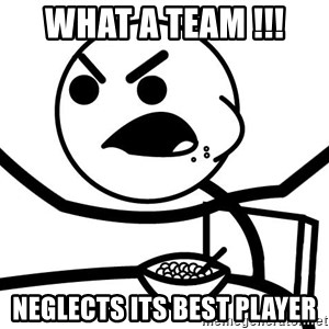 Cereal Guy Furiuos - What a team !!! NEGLECTS its Best Player
