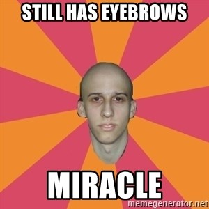 cancer carl - still has eyebrows miracle