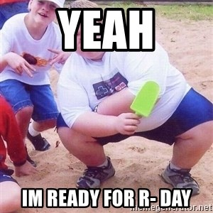 American Fat Kid - Yeah im ready for r- day