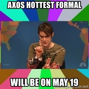 stefon - axos hottest formal will be on may 19