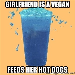 Gleek - Girlfriend is a vegan Feeds her hot dogs