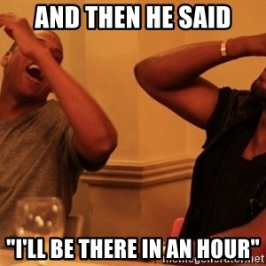 "Jay-Z & Kanye Laughing - AND THEN HE SAID ""I'LL BE THERE IN AN HOUR"""
