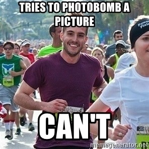 Ridiculously photogenic guy (Zeddie) - tries to photobomb a picture can't