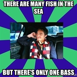 chuck bass - There are many fish in the sea but there's only one bass