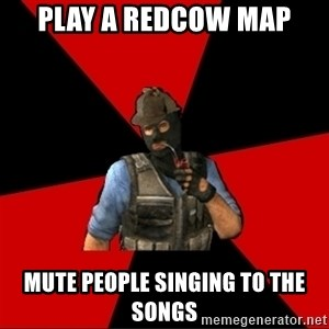 Troubled Terrorist - PLAY A REDCOW MAP MUTE PEOPLE SINGING TO THE SONGS