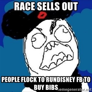runDisney Rage - Race sells out people flock to rundisney fb to buy bibs