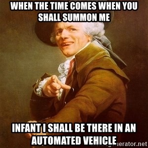 Joseph Ducreux - when the time comes when you shall summon me infant i shall be there in an automated vehicle