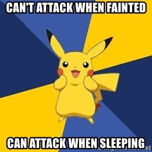 Pokemon Logic  - can't attack when fainted can attack when sleeping