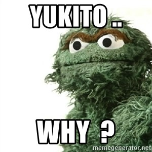 Sad Oscar - yukito ..  why  ?