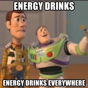 Buzz - energy drinks energy drinks everywhere