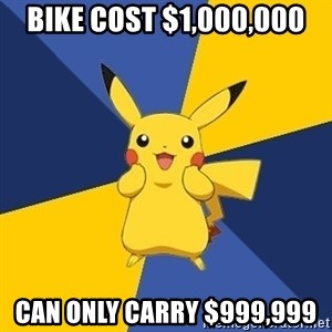 Pokemon Logic  - Bike cost $1,000,000 can only carry $999,999