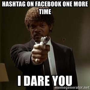 Jules Pulp Fiction - Hashtag on Facebook one more time i dare you