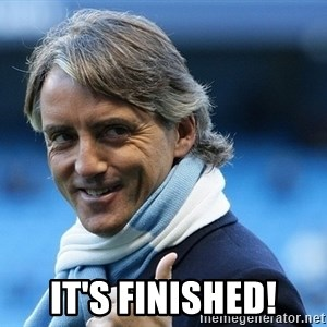 Mancini - It's finished!