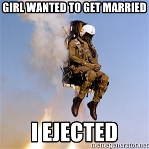 Fuck This Thread - Girl wanted to get married I ejected