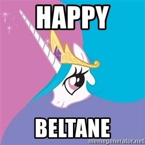Celestia - Happy  Beltane