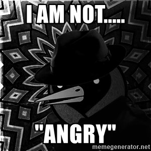 """Omsk Crow Noir - i am not..... """"angry"""""""