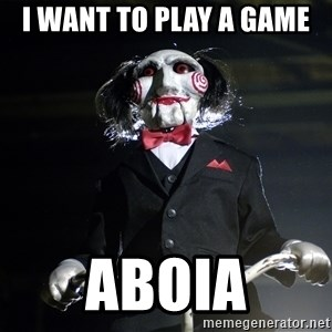 Jigsaw - I want to play a game aboia