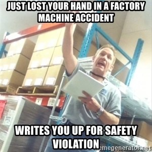 Boss Cocky Chris - Just lost your hand in a factory machine accident Writes you up for safety violation