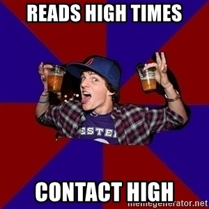 Sunny Student - reads high times contact high