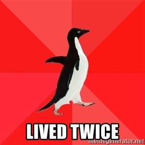 Socially Awesome Penguin - lived twice
