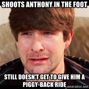 SAD_IAN_HECOX - shoots anthony in the foot still doesn't get to give him a piggy-back ride
