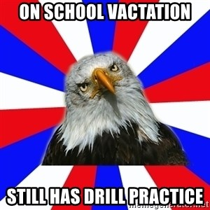 ROTC Eaglee - On school vactation still has drill practice