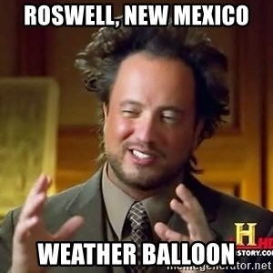 Ancient Aliens - Roswell, New Mexico Weather Balloon