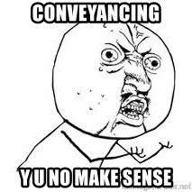 Y U SO - conveyancing y u no make sense