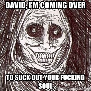 Shadowlurker - David, I'm Coming over To suck out your fucking soul