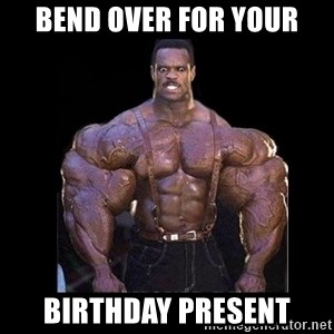 Giga Nigga - Bend over for your birthday present