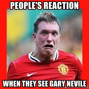 Phil Jones Scared Face - people's reaction when they see gary nevile