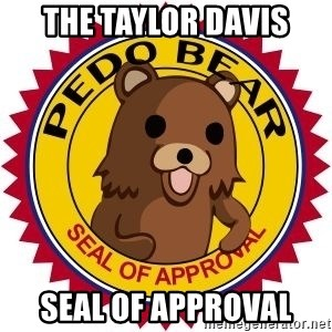 Seal Of Approval - The Taylor davis Seal of approval
