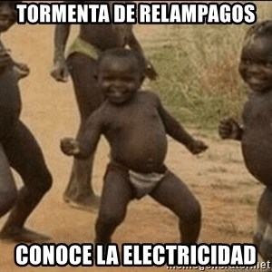 Third World Success - tormenta de relampagos conoce la electricidad