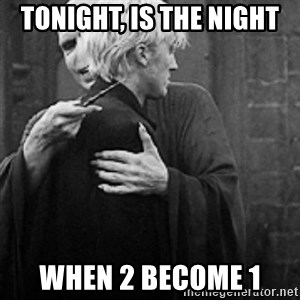 draco hugs voldemort - tonight, is the night when 2 become 1