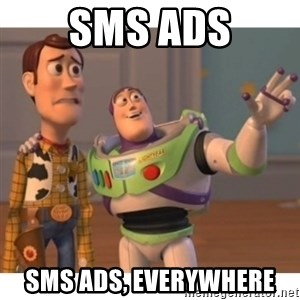 Toy story - sms ads sms ads, everywhere