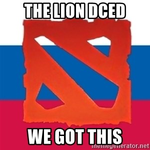 Dota2 Russian - THE LION DCED WE GOT THIS