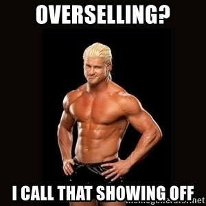Dolph Ziggler - OVERSELLING? I CALL THAT SHOWING OFF