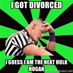 Deep Thinking Cena - I GOT DIVORCED I GUESS I AM THE NEXT HULK HOGAN