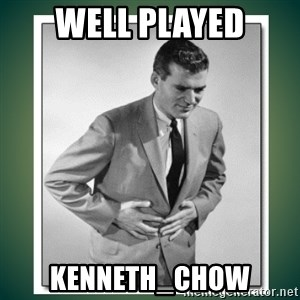 well played - Well played Kenneth_Chow
