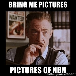 J Jonah Jameson - Bring me pictures pictures of NBN