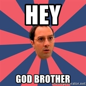 Buster Bluth Arr. - HEY god brother