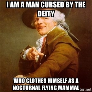 Joseph Ducreux - i am a man cursed by the deity who clothes himself as a nocturnal flying mammal